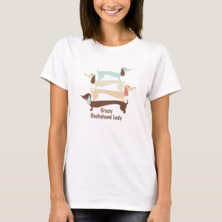 Crazy Dachshund Lady Shirt