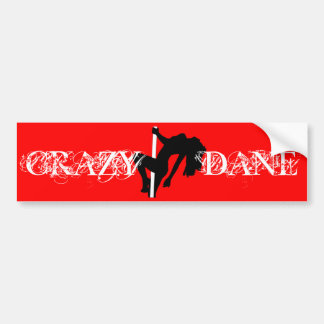CRAZY DANE Bumper Sticker