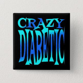 Crazy Diabetic 15 Cm Square Badge