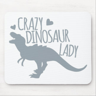 Crazy Dinosaur Lady Mouse Pad
