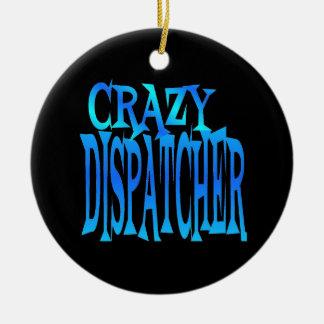 Crazy Dispatcher Christmas Ornament