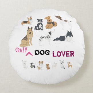 Crazy Dog Lover Round Cushion