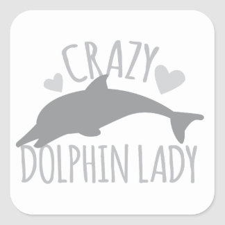 Crazy Dolphin Lady Square Sticker