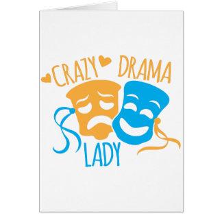 Crazy DRAMA Lady Greeting Card