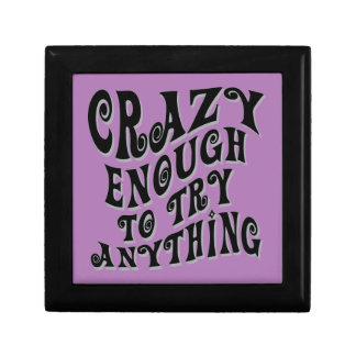 Crazy Enough Gift Box