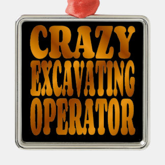 Crazy Excavating Operator in Gold Christmas Ornament