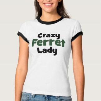 Crazy Ferret Lady T-Shirt