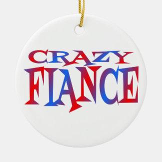 Crazy Fiance Christmas Ornament