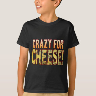 Crazy For Blue Cheese T-Shirt
