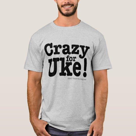 Crazy for UKE Designer T-shirt