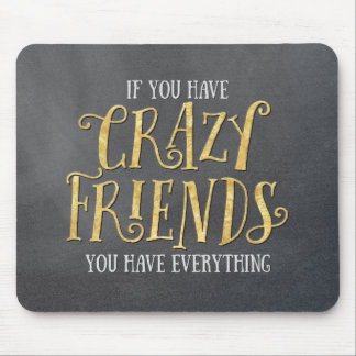 """""""Crazy Friends"""" Chalkboard Mouse Pad"""