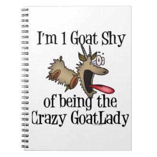 Crazy Goat Lady GetYerGoat Spiral Notebook