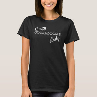 Crazy Goldendoodle Lady T-Shirt