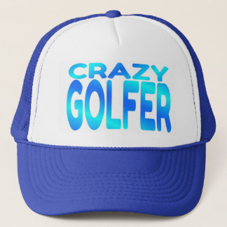 Crazy Golfer Trucker Hat