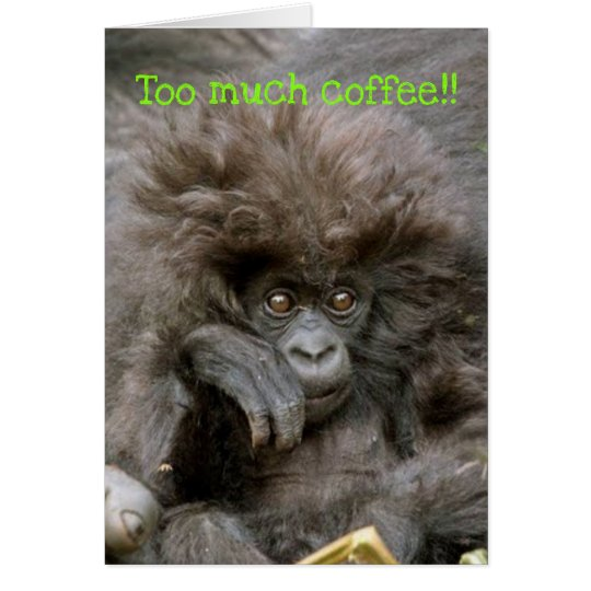 Crazy Hair Monkey To Much Coffee Notecard