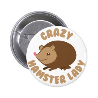 crazy hamster lady 6 cm round badge