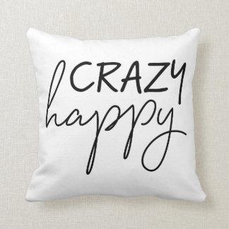 Crazy Happy Pillow