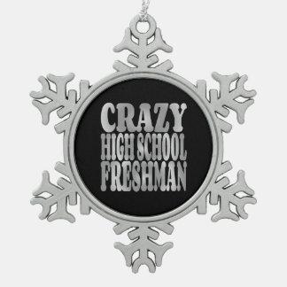 Crazy High School Freshman in Silver Pewter Snowflake Decoration
