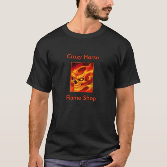 Crazy Horse Flame Shop T Shirt