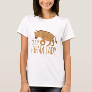 crazy hyena lady T-Shirt