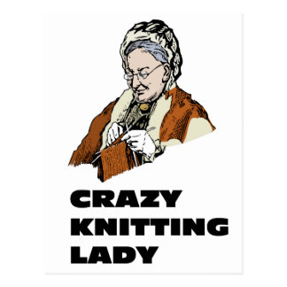 Crazy Knitting Lady Postcard