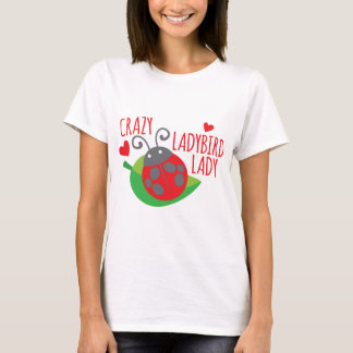 Crazy Ladybird Lady T-Shirt