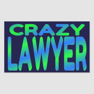 Crazy Lawyer Rectangular Sticker