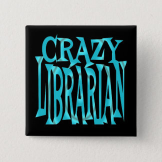 Crazy Librarian in Teal 15 Cm Square Badge