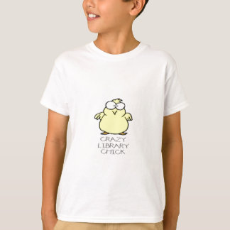 CRAZY LIBRARY CHICK.jpg T-Shirt