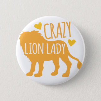 crazy lion lady 6 cm round badge