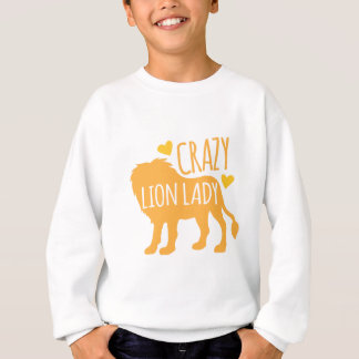 crazy lion lady sweatshirt