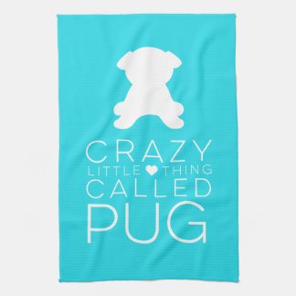 Crazy Little Thing Called Pug Dish Towel