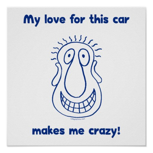 Crazy Love For Cars Print