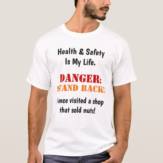Crazy Mad Funny Health and Safety Warning Slogan