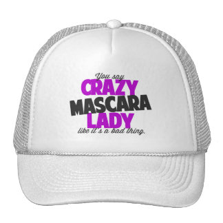 Crazy Mascara Lady Trucker Style Hat