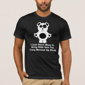 Crazy Messed Up World T-Shirt