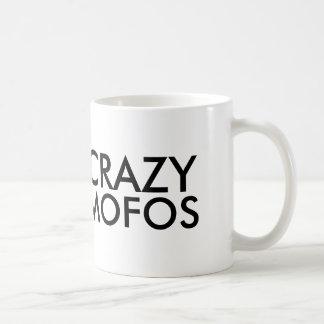 CRAZY MOFOS COFFEE MUG