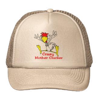 Crazy Mother Clucker Chicken Cap