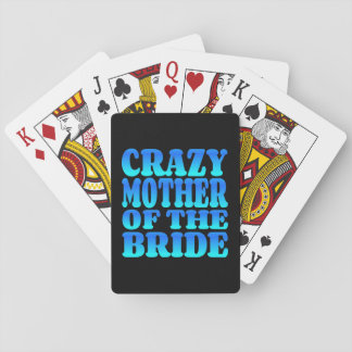 Crazy Mother of the Bride in Blue Playing Cards