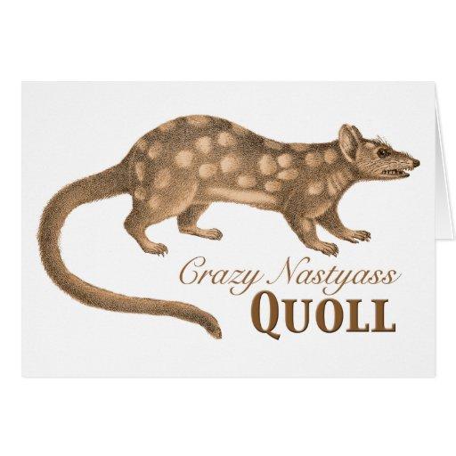 Crazy Nastyass Quoll Australian Humor Greeting Cards