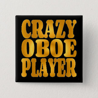 Crazy Oboe Player in Gold 15 Cm Square Badge