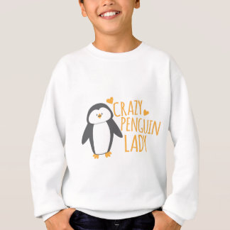 Crazy Penguin Lady Sweatshirt