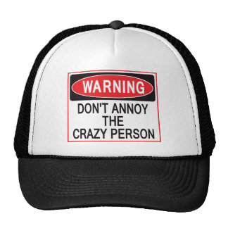 crazy person warning hat