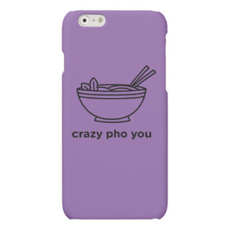 Crazy Pho You iPhone 6 Plus Case