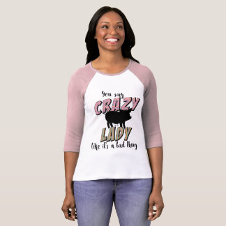 Crazy Pig Lady T-Shirt