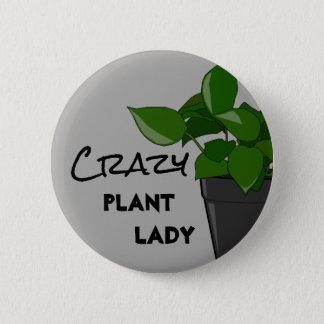 Crazy plant lady 6 cm round badge