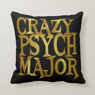 Crazy Psych Major in Gold Cushion