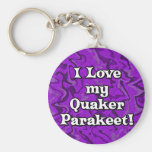Crazy Purple I Love my Quaker Parakeet Keychain