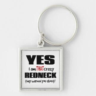 Crazy Redneck Key Ring