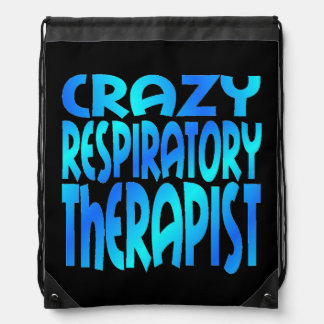 Crazy Respiratory Therapist Drawstring Bag